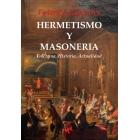 Hermetismo y Masonería. Doctrina, Historia, Actualidad