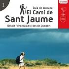 El Camí de Sant Jaume. Des de Roncesvalles i des de Somport