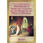 Historia de la rebelión y castigo de los moriscos en el Reino de Granada