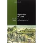 Impresiones de China. Europa y el englobamiento del mundo (siglos XVI-XVII)