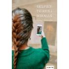 Selfies, tigres i miralls