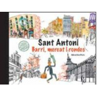 Barcelona. Sant Antoni, mercat i rondes