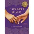 If You Could Be Mine: A Novel (Algonquin Books of Chapel Hill)