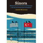 Sínora. Historias de la frontera de Europa y de las personas que la habitan
