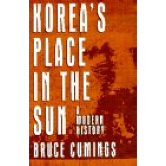 Korea's place in the sun. A modern history