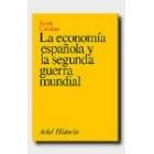 La economía española y la segunda guerra mundial