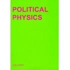 Political physics: Deleuze, Derrida and the body politic