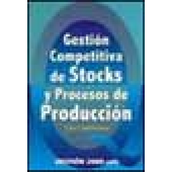 Gestión comptetitiva de stocks y procesos de producción