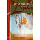 Salvador Dalí. Su vida, su obra