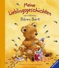 Meine Lieblingsgeschichten vom kleinen Bären Berti