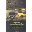 Franquismo y memoria popular.Escrituras,voces y representaciones