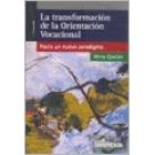 La transformación de la orientación vocacional