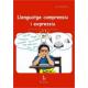 Llenguatge comprensiu i expresiu : Exercicis per a nens i nenes de 5 a 8 anys