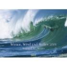 Wasser, Wind und Wellen 2009
