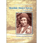 Matilde Huici Navaz. La tercera mujer