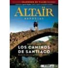 Caminos de Santiago- Una peregrinación milenaria- Revista Altaïr Especial 7