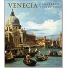 Venecia. Canaletto y sus rivales