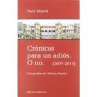 Crónicas para un adiós. O no (2007-2011)