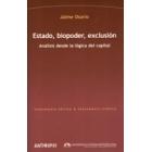 Estado, biopoder, exclusión. Análisis desde la lógica del capital