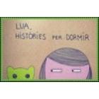 Lua, històries per dormir (3 llibres un CD i uns suports visuals)