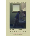 Narcissistic Narrative. The Metafictional Paradox