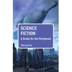 Science Fiction. A Guide for the Perplexed