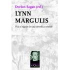 Lynn Margulis . Vida y legado de una científica rebelde