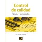 Control de calidad. Técnicas y herramientas