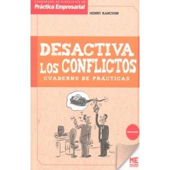 Desactiva los conflictos. Cuaderno de prácticas