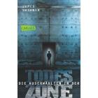 Die Auserwählten - In der Todeszone (The Maze Runner Bd.3)