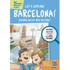 Let's Explore Barcelona! Discover the city with the family