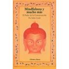 Mindfulness y mucho más. El Poder de la Concentración
