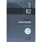 Nivell Intermedi. B2. Curs de llengua catalana (Solucionari)