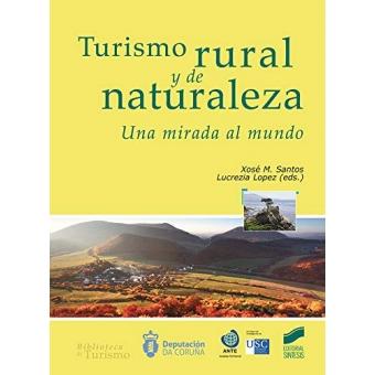 Turismo rural y de la naturaleza. Una mirada al mundo