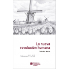 La nueva Revolución Humana (Vol 11 y 12)