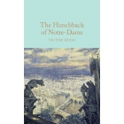The Hunchback Of Notre-Dame (Macmillan Collector's Library)