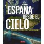 España desde el cielo. La superficie de nuestro país en imágenes
