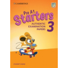 Pre A1 Starters 3 Student's Book. Authentic Examination Papers
