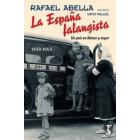 La España falangista. Un país en blanco y negro