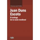 Juan Duns Escoto: el teólogo de la razón medieval