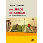 Los libros nos cuidan: por una biblioterapia creativa