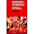Prevención y psicoanálisis. Propuestas en salud comunitaria