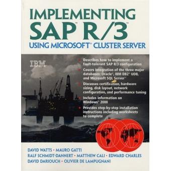 Implementing SAP R/3 using Microsoft Cluster Server
