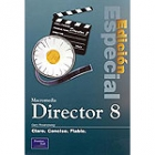 Macromedia Director 8. Edición especial
