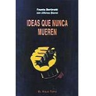 Ideas que no mueren