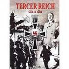Tercer Reich. Día a día