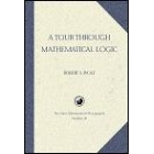 A tour through mathematical logic