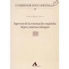 Aspectos de la entonación española: viejos y nuevos enfoques