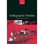 Holographic visions: a history of a new science