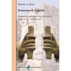 Romanos de España. Ciudades y política en las provincias (siglo II a.C.-siglo III a.C.)
